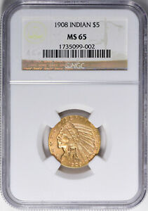 1908 $5 INDIAN GOLD MS 65 NGC CERTIFIED