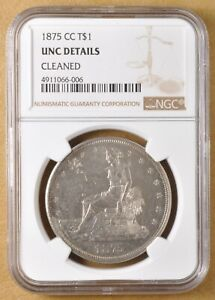 1875 CC SILVER TRADE DOLLAR NGC UNC DETAILS