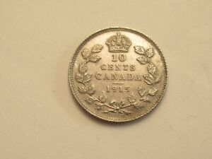 1915 CANADA SILVER 10 CENT GREAT DETAILS