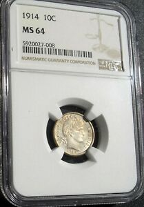 1914 BARBER DIME 10 CENTS NGC MS 64 10C