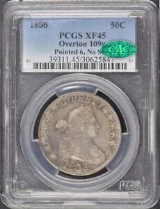 1806 50C POINTED 6 NO STEM O 109A DRAPED BUST HALF DOLLAR PCGS XF45  CAC