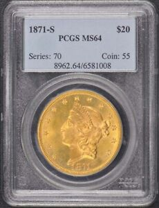 Click now to see the BUY IT NOW Price! 1871 S $20 LIBERTY HEAD DOUBLE EAGLE PCGS MS64 POP 1 FINEST