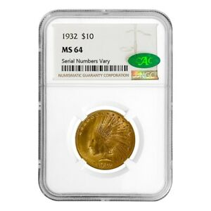 1932 $10 INDIAN HEAD EAGLE GOLD COIN NGC MS 64 CAC