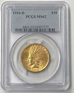 1910 D $10 INDIAN HEAD PRE 33 GOLD EAGLE PCGS MS62 BLAZING SURFACES