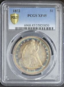 1872 SEATED LIBERTY DOLLAR PCGS XF 45