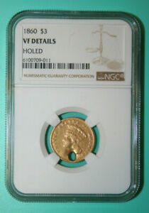1860 $3 GOLD PIECE   NGC VF DETAILS HOLED