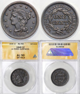 1848 1C BRAIDED HAIR LARGE CENT ANACS AU 50 DETAILS ALTERED SURFACES