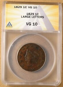 1829 CORONET HEAD LARGE CENT 'LARGE LETTERS' ANACS VG10
