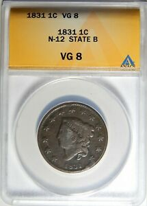 1831 CORONET HEAD LARGE CENT N 12 STATE B ANACS VG 08