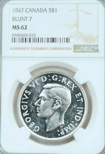 1947 CANADA SILVER 1 DOLLAR S$1 BLUNT 7 NGC MS 62  YEAR BEAUTIFUL COIN