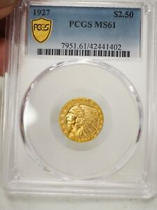 1927 GOLD US $2.5 INDIAN HEAD QUARTER EAGLE COIN PCGS MS 61 1402