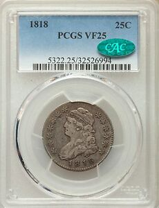 1818 PCGS CAC VF25 CAPPED BUST QUARTER LARGE SIZE FINE TYPE COIN SILVER