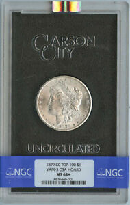 Click now to see the BUY IT NOW Price! 1879 CC TOP 100 MORGAN DOLLAR VAM 3 GSA HOARD S$1 NGC MS63