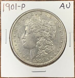 1901 P MORGAN SILVER DOLLAR ABOUT UNCIRCULATED AU BETTER DATE