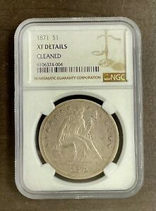 1871 $1 SEATED LIBERTY  NGC  XF DETAILS