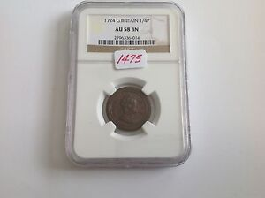Click now to see the BUY IT NOW Price! 1724 GREAT BRITAIN 1/4 P NGC AU 58 BROWN