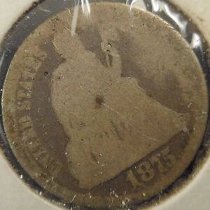 1875 SEATED LIBERTY 10C GRADES IN ALMOST GOOD  C106