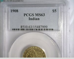 1908 US $5 GOLD INDIAN HALF EAGLE PCGS MS63      NICE