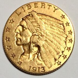 1913 $2.5 INDIAN GOLD PIECE BOLD DETAIL QUALITY COLLECTOR EXAMPLE PRICED TO SELL