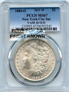 Click now to see the BUY IT NOW Price! C9899  1884 O VAM 10 O/O HOT 50 MORGAN $ PCGS MS67  PCGS POP 2/0  FINEST KNOWN