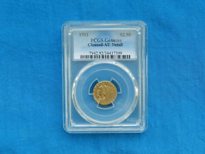 1911 INDIAN HEAD $2.50 GOLD COIN   PCGS AU DETAIL CLEANED