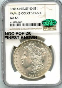 Click now to see the BUY IT NOW Price! C9441  1888 S VAM 13 GOUGED EAGLE HIT LIST 40 MORGAN $1 NGC MS65 CAC   POP 2/0
