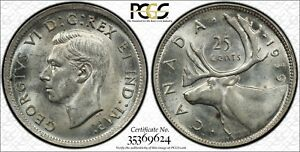 CANADA 1939 SILVER 25 CENTS PCGS MS 62 DIE CRACKS