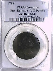 1798 LARGE CENT PCGS GENUINE ENV. DAMAGE   VG DETAILS  2ND HAIR STYLE 26896626