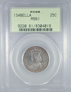 1893 ISABELLA COMMEMORATIVE QUARTER MS 61 PCGS CERTIFIED OGH