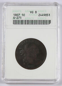 1807 DRAPED BUST LARGE CENT 1C COIN COMET S 271 B 1 R1 VG8 OLD ANACS WHITE SLAB