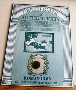 ROMAN COIN   MINTED BETWEEN 240 AND 410 AD W/CERTIFICATE
