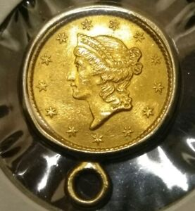 1853 US GOLD ONE DOLLAR $1 COIN  SAME COIN IN PICTURE YOU WILL RECEIVE