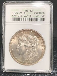 Click now to see the BUY IT NOW Price! 1879 CC ANACS MS62 CAPPED DIE TOP 100 VAM 3 VARIETY $1 MORGAN SILVER DOLLAR