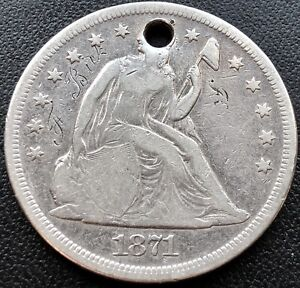 1871 SEATED LIBERTY DOLLAR ONE DOLLAR $1 BETTER GRADE HOLED  16200