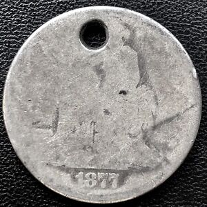 1877 TRADE DOLLAR $1 SILVER  WORST LOWBALL 15216