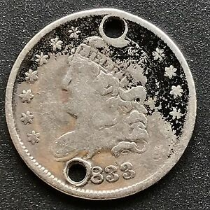 1833 CAPPED BUST HALF DIME 5C NICE COIN BETTER GRADE HOLED 6209