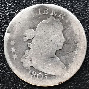 1805 DRAPED BUST QUARTER DOLLAR 25C GENUINE   EARLY TYPE COIN 6661
