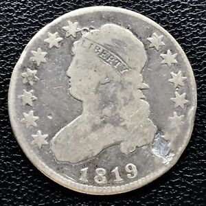 1819 CAPPED BUST QUARTER DOLLAR 25C  BETTER GRADE PLUGGED 16988