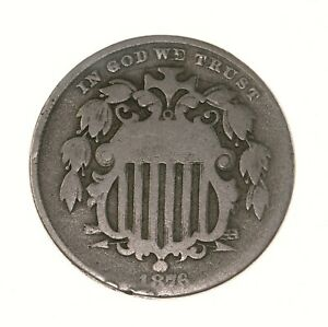 RAW 1876 SHIELD 5C UNCERTIFIED UNGRADED CIRC US MINT NICKEL COIN