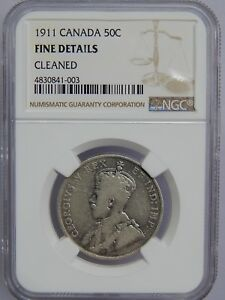 1911 CANADA SILVER 50 CENTS NGC FINE DETAILS