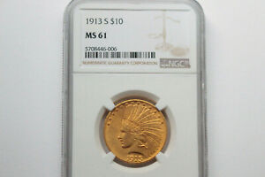 Click now to see the BUY IT NOW Price! 1913 S $10 DOLLAR GOLD EAGLE NGC MS 61  COIN OVER $1200  BELOW SUG.BOOK