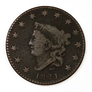 RAW 1821 CORONET HEAD 1C CIRC EARLY US COPPER LARGE CENT COIN