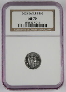 2003 $10 1/10 OZ 9995 PLATINUM EAGLE COIN NGC MS70 PERFECT GRADE