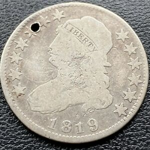 1819 CAPPED BUST QUARTER DOLLAR 25C  CIRCULATED VG HOLED  22274