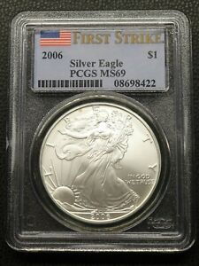 2006 AMERICAN SILVER EAGLE PCGS MS69 FIRST STRIKE