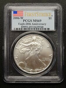 2006 W AMERICAN SILVER EAGLE 20TH ANNIVERSARY PCGS MS69 FIRST STRIKE