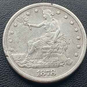 1878 CC TRADE DOLLAR $1 SILVER  CARSON CITY XF   AU DETAIL HIGH GRADE 23757