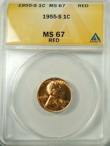 1955 S LINCOLN  CENT ANACS MS67 RED