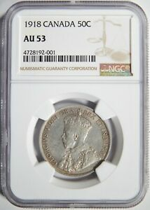 1918 CANADA SILVER FIFTY CENTS NGC AU 53 50C