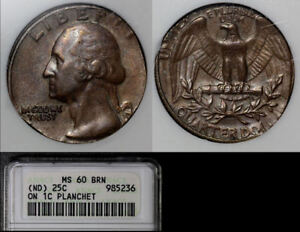 USA ERROR   NO DATE 25C OFF METAL STRUCK ON CENT PLANCHET   ANACS MS60  A586